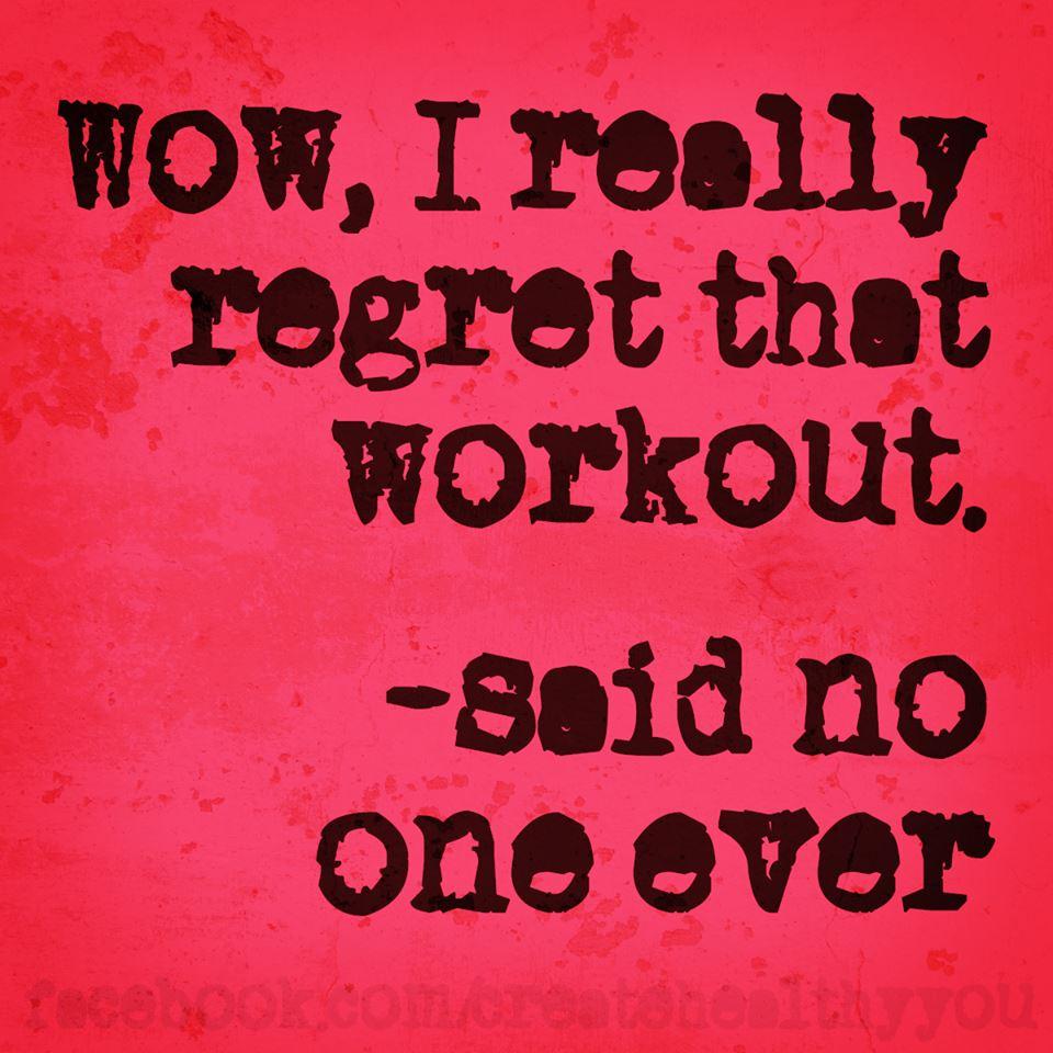 workout regret